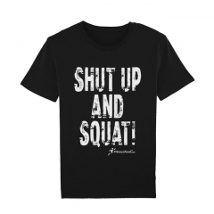 T-Shirt Shut Up And Squat. Jetzt bestellen!
